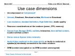 use case dimensions