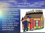 4th amendment no unreasonable search and seizure