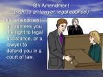6th amendment right to an lawyer legal counsel