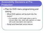accessibility decisions at pre production23