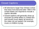 closed captions7