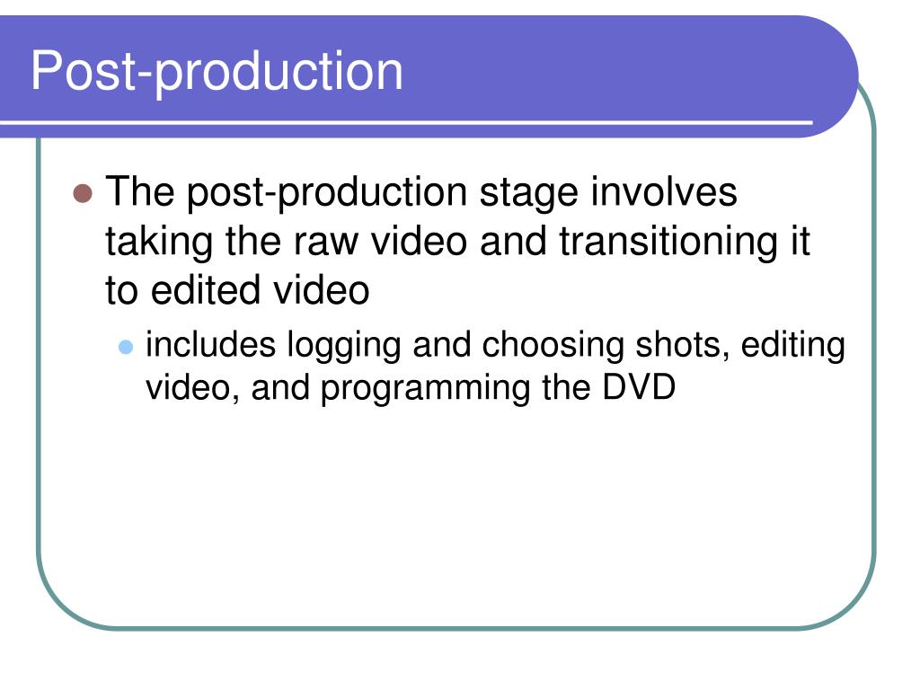Post-production