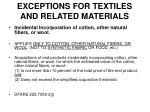 exceptions for textiles and related materials