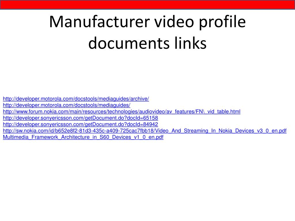 Manufacturer video profile documents links