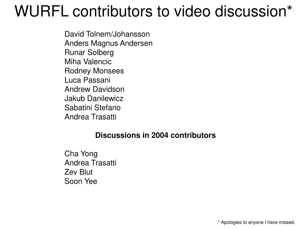 WURFL contributors to video discussion*