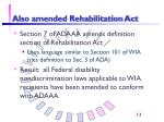 also amended rehabilitation act
