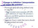 changes to definition interpretation of major life activities