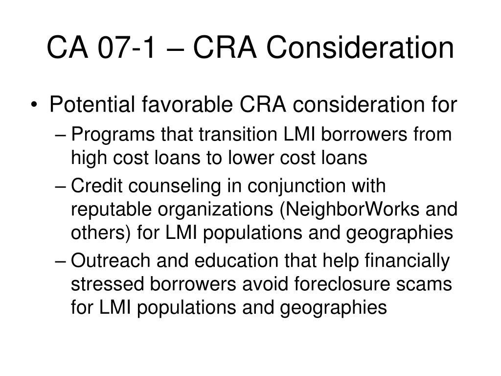 CA 07-1 – CRA Consideration