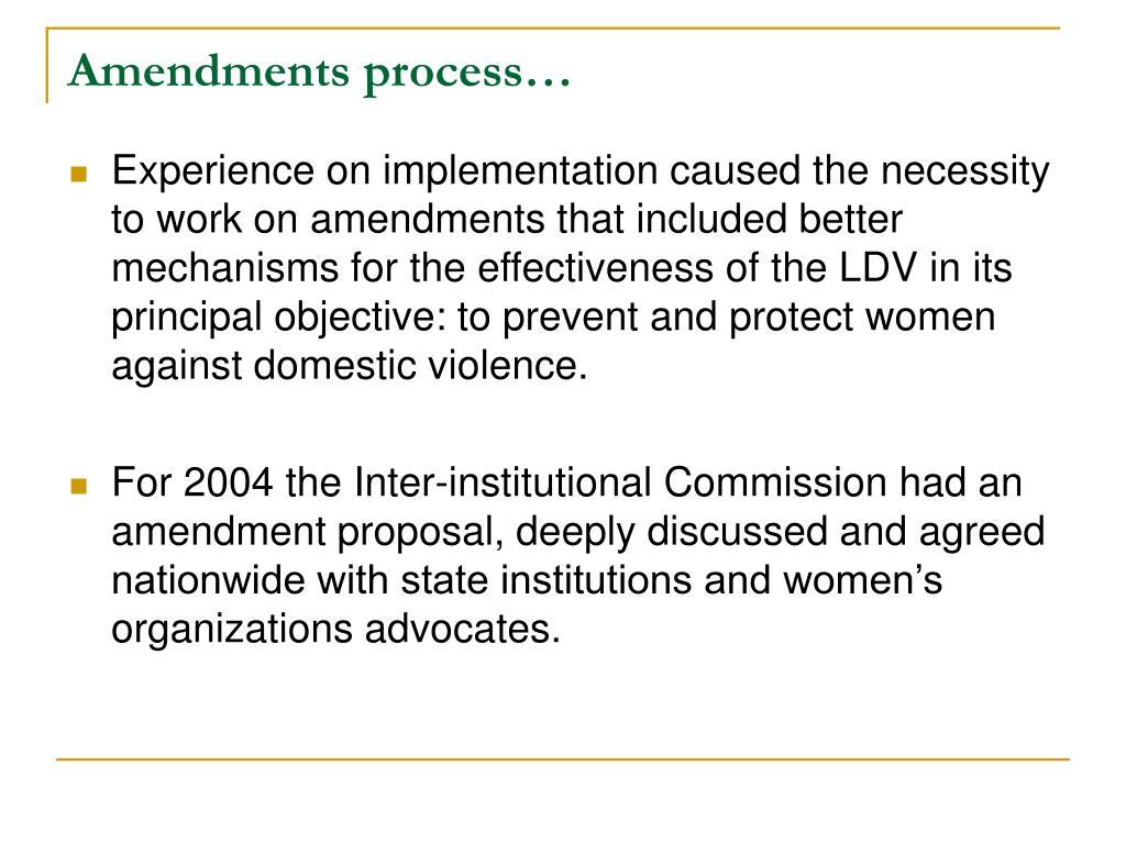 Amendments process…