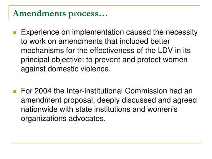 Amendments process