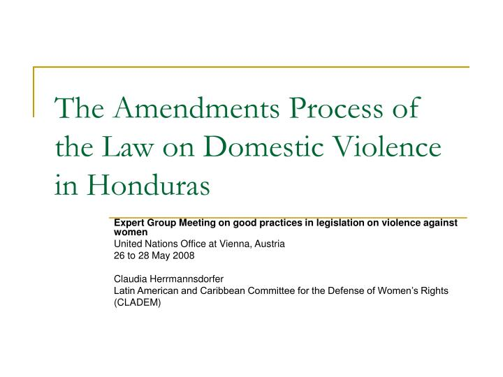 The amendments process of the law on domestic violence in honduras