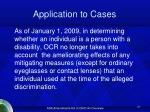 application to cases