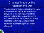 changes made by the amendments act
