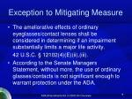 exception to mitigating measure