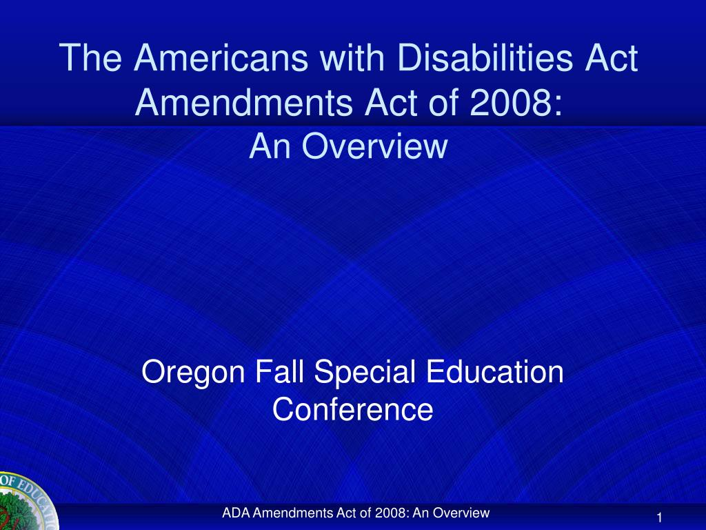 the americans with disabilities act amendments act of 2008 an overview l.