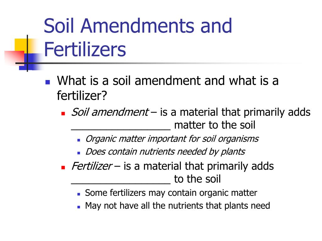 soil amendments and fertilizers l.