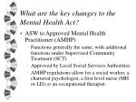 what are the key changes to the mental health act15