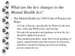 what are the key changes to the mental health act18