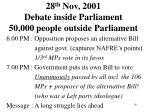 28 th nov 2001 debate inside parliament 50 000 people outside parliament