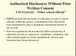 authorized disclosures without prior written consent 99 31 a 1 i other school officials
