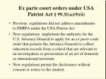 ex parte court orders under usa patriot act 99 31 a 9 ii