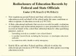 redisclosure of education records by federal and state officials under 99 31 a 3 99 35 b 1