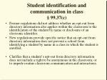 student identification and communication in class 99 37 c