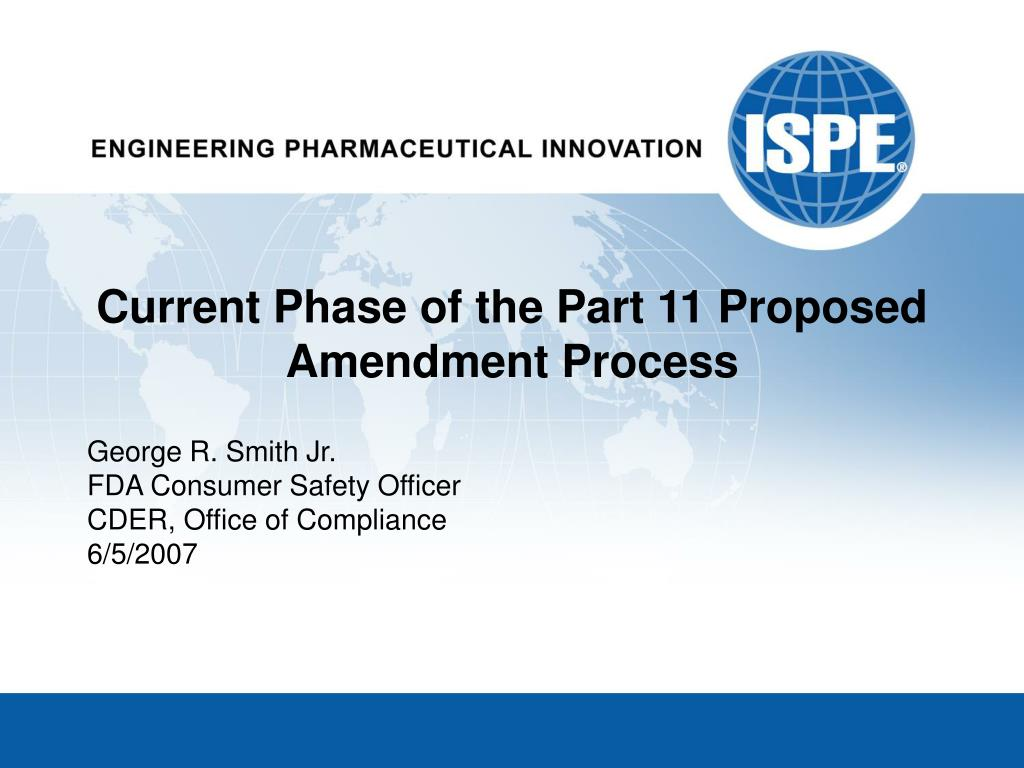 current phase of the part 11 proposed amendment process l.