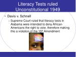 literacy tests ruled unconstitutional 1949
