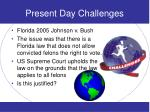 present day challenges