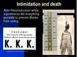 intimidation and death
