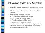 hollywood video site selection