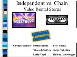 independent vs chain video rental stores
