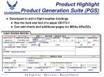 product highlight product generation suite pgs