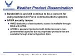 weather product dissemination