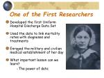 one of the first researchers