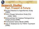 research studies past present future