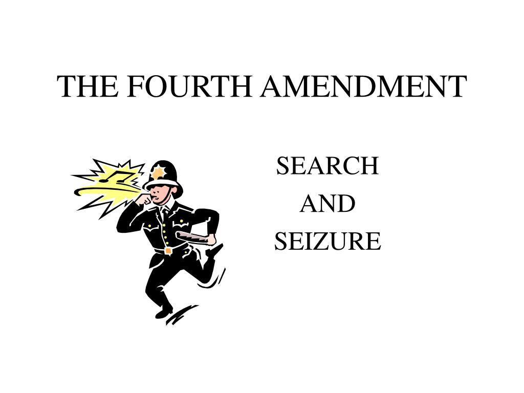 the fourth amendment l.