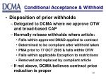 conditional acceptance withhold