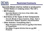 restricted contracts