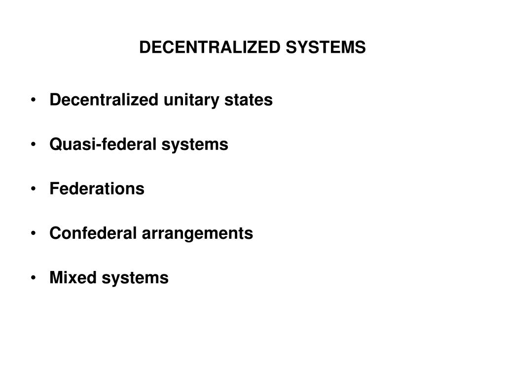 DECENTRALIZED SYSTEMS