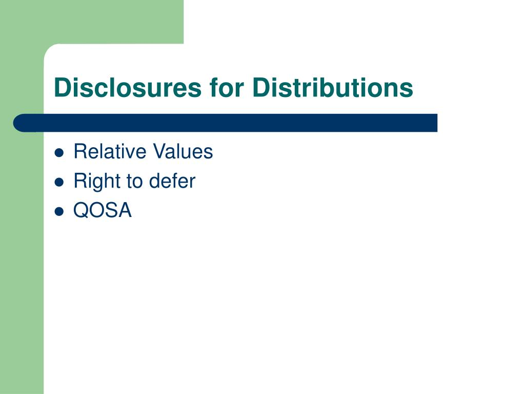 Disclosures for Distributions