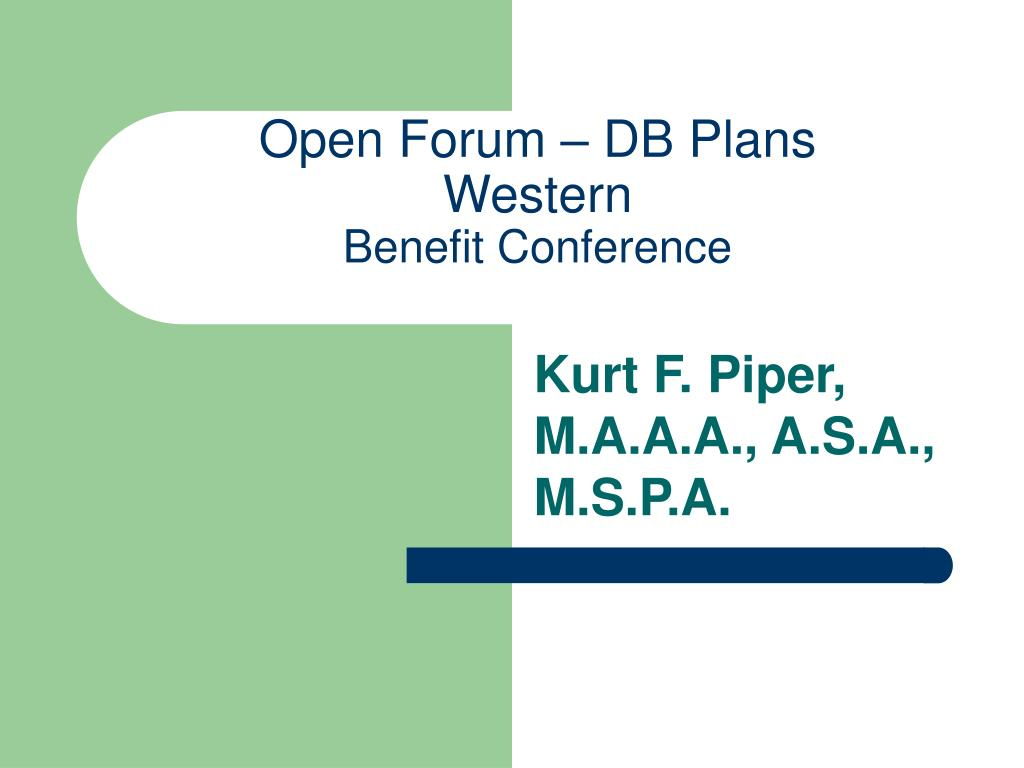 open forum db plans western benefit conference l.