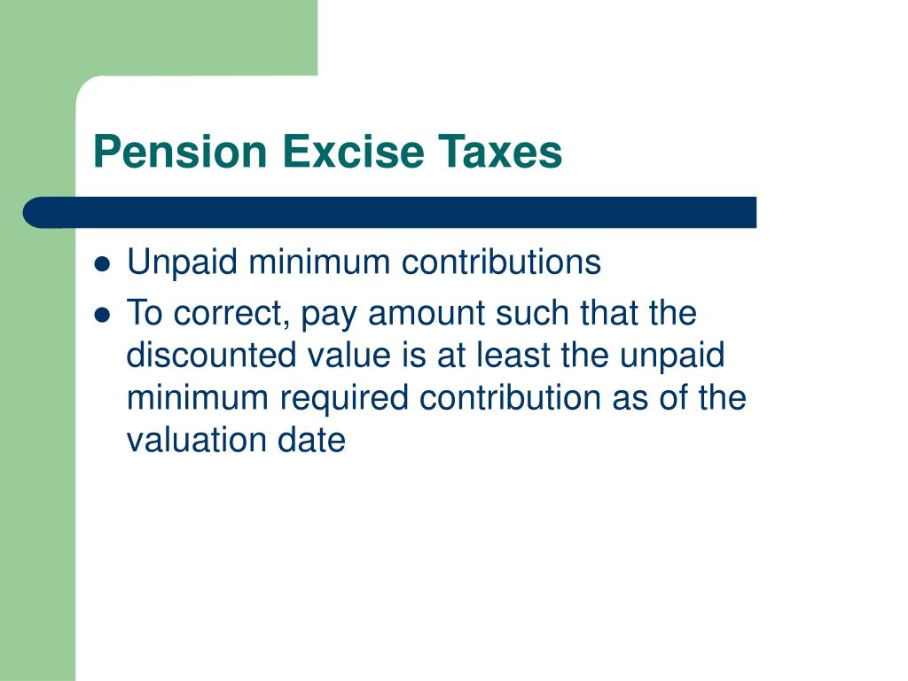 Pension Excise Taxes