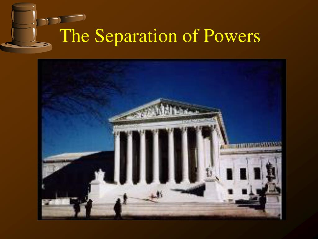 the separation of powers l.