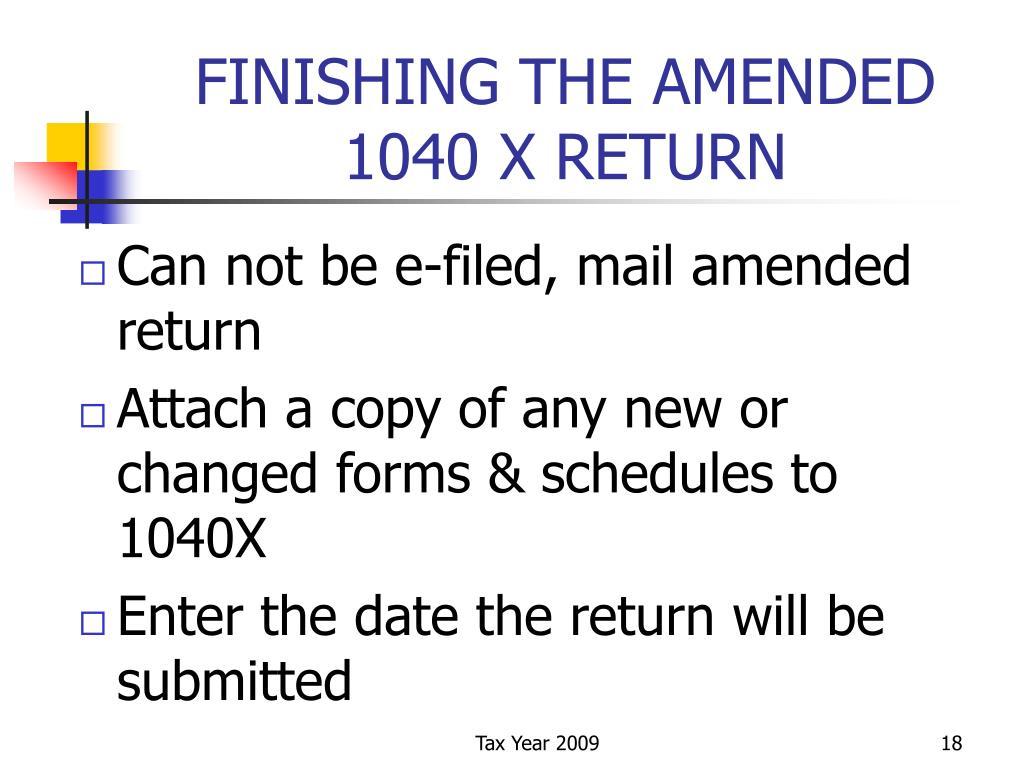 FINISHING THE AMENDED 1040 X RETURN