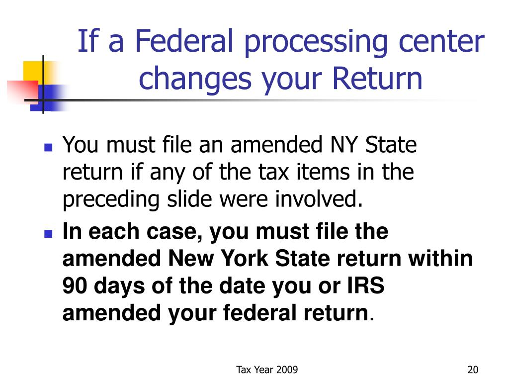 If a Federal processing center changes your Return