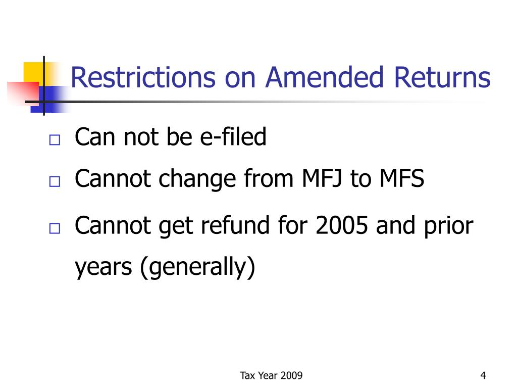 Restrictions on Amended Returns