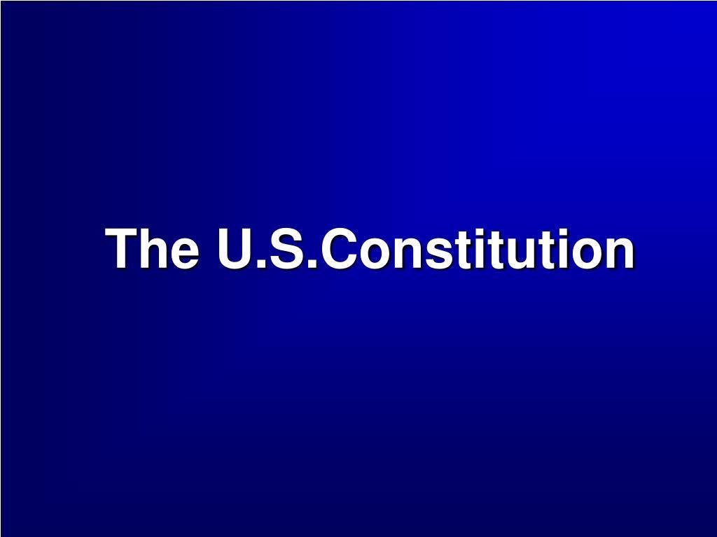 the u s constitution l.