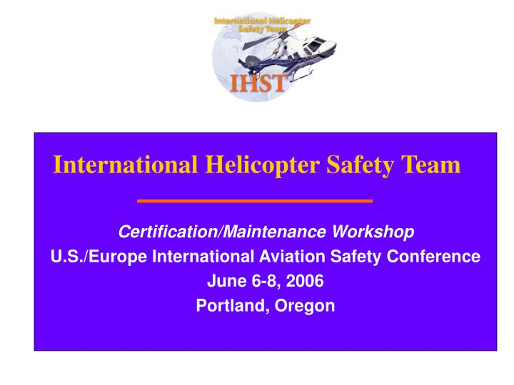 international helicopter safety team n.